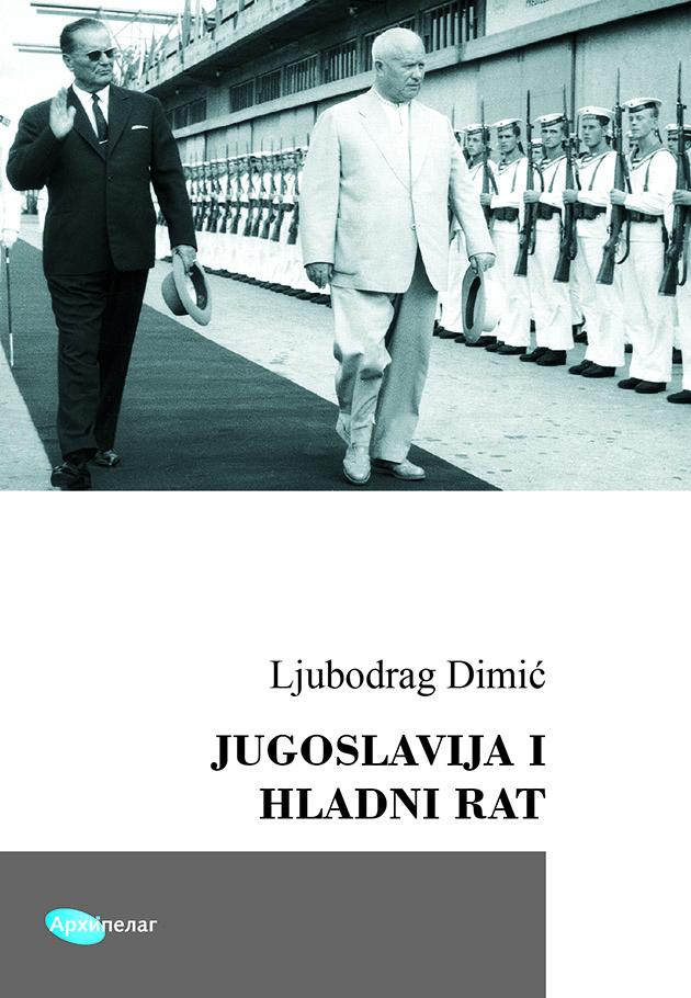 Ljubodrag Dimic Jugoslavija i hladni rat